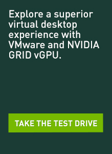 VMware & NVIDIA GRID Test Drive
