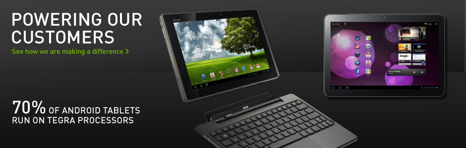 70% OF ANDROID TABLETS RUN ON TEGRA PROCESSORS